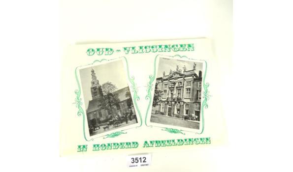 Oud Vlissingen in honderd afbeeldingen